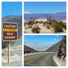 Death Valley. Extreme heat danger is right!