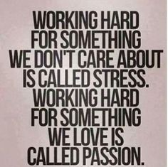 Stress vs. Passion.
