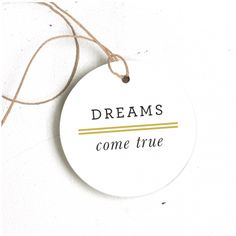 Dreams Round Hang Tags