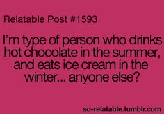 Nope! I am the person who will eat or drink either one anytime when the mood strikes:) and that's often:)
