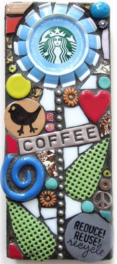 STARBUCKS COFFEE FLOWER MOSAIC. stained glass recycled upcycled mosaic mixed media contemporary art modern art assemblage flower garden art bird art