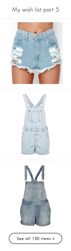 """""""My wish list part 5"""" by ilikewarmhugsolaf ❤ liked on Polyvore featuring jumpsuits, rompers, shorts, dungarees, overalls, playsuits, topshop, bleach stone, blue overalls and blue bib overalls"""
