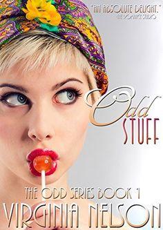 Odd Stuff (The Odd Series Book 1) by Virginia Nelson, http://www.amazon.com/dp/B00MALTBVG/ref=cm_sw_r_pi_dp_nGv7tb085RAG0