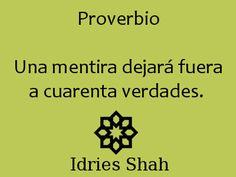 #sufis #sufismo  Proverbio Una mentira dejará fuera a cuarenta verdades.