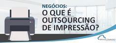 Negócios: O que é outsourcing de impressão?  https://www.brascomm.net.br/negocios-o-que-e-outsourcing-de-impressao/