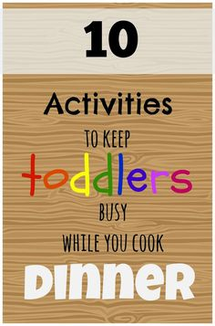 Great mom tips. The best activities to keep toddlers busy while you cook dinner. These easy activities are great for parents to keep kids busy when need a few minutes. Toddler Play, Baby Play, Toddler Crafts, Baby Kids, Crafts For Kids, Toddler Learning, Infant Activities, Learning Activities, Activities For Kids