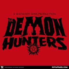 """Get """"The Demon Hunters"""" from artist FrozenNorth75 today only, July 4, for $10 at RIPT Apparel. www.riptapparel.com"""