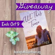 Author Interview (and a Giveaway!): Melissa Tagg & All This Time - Reading Is My SuperPower