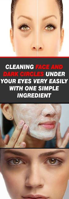 CLEANING FACE AND DARK CIRCLES UNDER YOUR EYES VERY EASILY WITH ONE SIMPLE INGREDIENT
