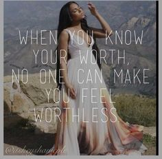 Know your worth..