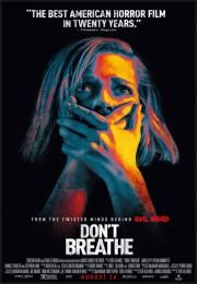 "Don't Breathe        Don't Breathe      Ne Diši  Ocena:  7.30  Žanr:  Crime Horror Thriller  ""This house looked like an easy target. Until they found what was inside.""In Detroit the burglars Money Rocky and Alex plot a heist in the isolated house of a Blind Man who received a large amount when his beloved daughter died in a car accident. They have the intention to move to California with the stolen money. They give a spiked candy to the dog and break in the house. Money gases the bedroom of…"