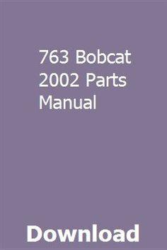 763 bobcat 2002 parts manual pdf download full online