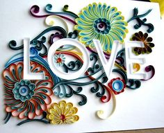 obsessed with quilling...Quilled Love by all things paper, via Flickr