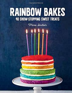 """Enter our giveaway, and you'll automatically be eligible to win a copy of Rainbow Bakes by Mima Sinclair. <strong><span style=""""color: #b32025;"""">You can enter one (1) time per e-mail address per day.</span></strong> Deadline 6.10.17."""