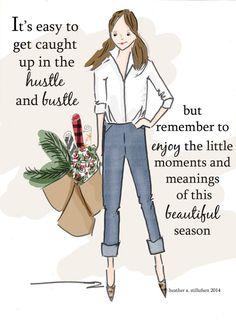 Es fácil quedar atrapado en el ajetreo y el bullicio, pero recuerde disfrutar de los pequeños momentos y el significado de esta hermosa temporada