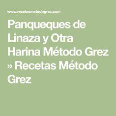 Panqueques de Linaza y Otra Harina Método Grez » Recetas Método Grez