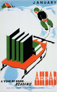 Historic Reading Posters - January, A Year of Good Reading Ahead Art Print