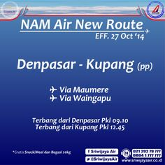 INFO : NAM AIR NEW ROUTES !! | Will effective on 27 Oct 2014. Welcome on board Partners! #SriwijayaAir