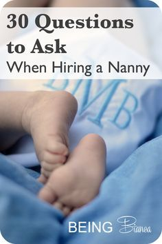 hiring a nanny is a big decision check out these 30 questions designed to help - Nanny Interview Questions For A Nanny How To Interview Nannies