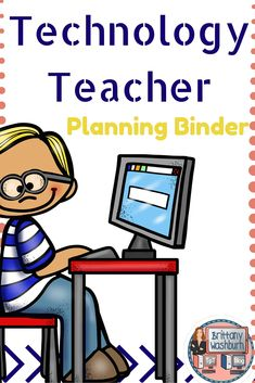 Technology Teacher Planning Binder. Everything you need to organize your planning and assessment. $