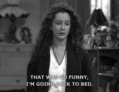 """That one time you were really funny. 