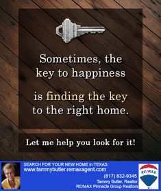 The Key to Happiness...   @tbutlerrealtor #arlington #homesforsale #ftworth #mansfield #dfw #texas #realestate #realtor #remax #soldbyremax #remaxblog  START YOUR NEW HOME SEARCH HERE:  tammybutler.remaxagent.com