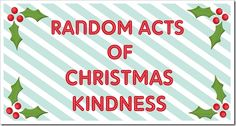 Let's Go RACK'ing! Random Acts of Christmas Kindness