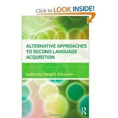 Amazon.com: Alternative Approaches to Second Language Acquisition (9780415549257): Dwight Atkinson: Books