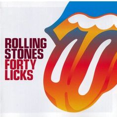 Rolling Stones. Forty Licks.