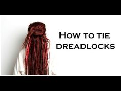 How to tie up dreadlocks   Dreadstuff This is a step by step instruction on how you can do the most simple dreadlock updo by just making a simple tie. Folow the link to see the full tutorial with a video etc.