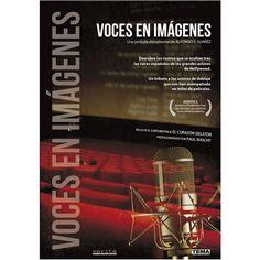 Voces en imágenes/ una película documental de Alfonso S. Suárez Per a tots els públics http://aladi.diba.cat/record=b1821982~S9*cat Documental sobre la història del doblatge a Espanya explicada pels mateixos dobladors