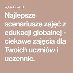 Najlepsze scenariusze zajęć z edukacji globalnej - ciekawe zajęcia dla Twoich uczniów i uczennic.