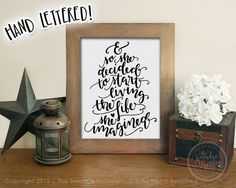 And So She Decided To Start Living The Life She Imagined SVG, SVG Files, Cutting Files, Silhouette Cameo, Brother Scan N Cut, SCAL, Sure Cuts A Lot, Cut Files, Printable, Printables, Wall Art, Etsy Print, Original Art, DXF Files, JPG, PNG, Clipart, Inspitational Quotes, Motivational Quotes, The Smudge Factory, Hand Lettering, Calligraphy, Vinyl Crafts, Paper Crafting, Scrapbooking, Cutting Machine, Cut Machine, Cricut Explore, Cricut Expression