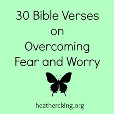 Bible verses for when you are afraid....