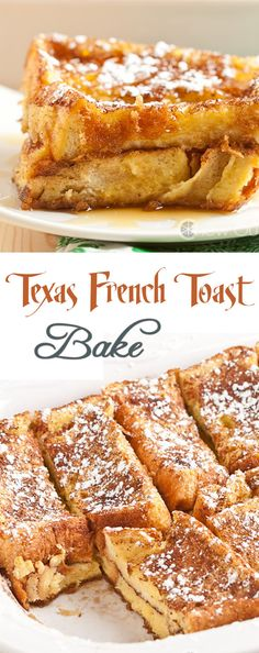 Texas French Toast Bake More