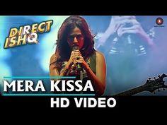 Mera Kissa | Direct Ishq | Rajniesh Duggal, Arjun Bijlani & Nidhi Subbaiah - YouTube