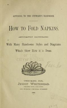 1888   How to Fold Napkins   Jessup Whitehead