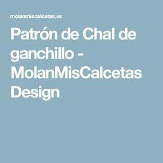 Patrón de Chal de ganchillo - MolanMisCalcetas Design