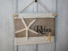 RELAX Beach Burlap Sign with Starfish - Tropical Decor - Beach Sign - Coastal Decor - Burlap Beach Decor