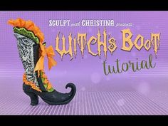 Witch's Boot in Polymer clay Tutorial - YouTube