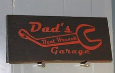 Garage-Sign-Dads-Bent-Wrench-Garage-Handmade-Hand-Painted-Rustic-Primitive-Nice