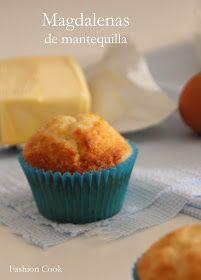 Fashion Cook: Magdalenas de mantequilla