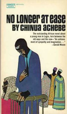 No Longer at Ease by Chinua Achebe. An English Festival book in 1985!