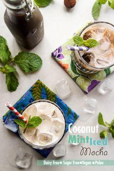 Coconut Mint Iced Mocha -- Vegan, Sugar Free, and Paleo!