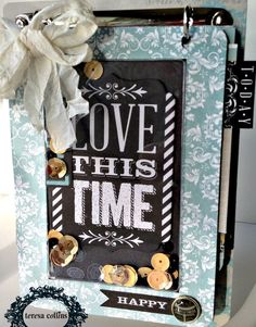 """""""Love this Time"""" mini uses Time Holtz binder"""