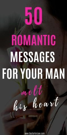 Romantic Messages For Husband, Love Message For Boyfriend, Love Message For Him, Messages For Her, Romantic Texts For Him, Appreciation Message For Boyfriend, Love Notes For Husband, Sweet Text Messages, For Love