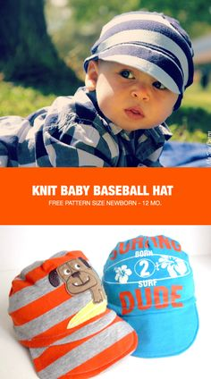 Make a baseball hat for your baby from an upcycled T Shirt. Free pattern for newborn to 12 months.