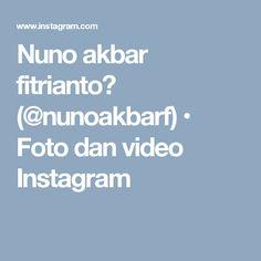 Nuno akbar fitrianto👣 (@nunoakbarf) • Foto dan video Instagram