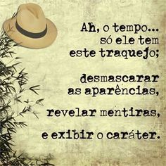 O tempo revela Best Quotes, Love Quotes, Inspirational Quotes, Funny Quotes, Photocollage, Funny Thoughts, More Than Words, Beautiful Words, Inspire Me