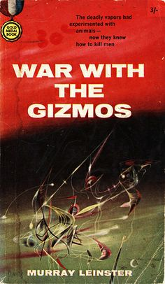 War With the Gizmos, Murray Leinster (1958 edition), Cover by Richard Powers